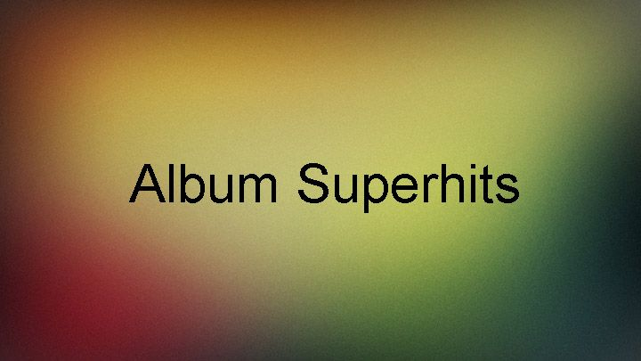 Album Superhits-Tarang Music