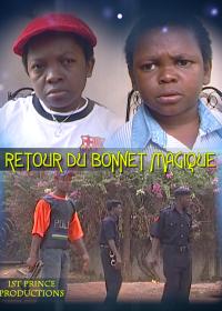 RETOUR DU BONNET MAGIQUE