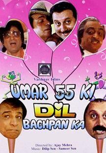 Umar 55 Ki Dil Bachpan Ka