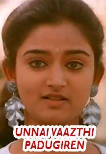 Unnai Vaazthi Padugiren