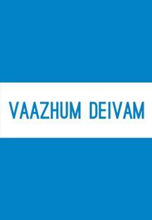 Vaazhum Deivam