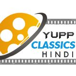 Yupp Hindi Classics Program@14:00-Yupp Hindi Classics