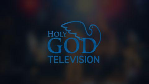 HOLY GOD TV Online